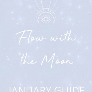 Flow with the Moon January Guide