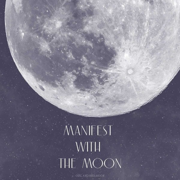 Manifest with the Moon Guide Girl and Her Moon