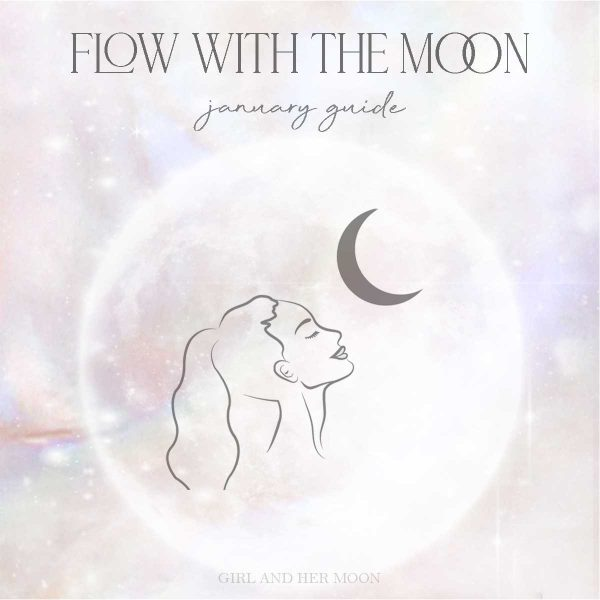 Flow with the Moon January Guide Girl and Her Moon