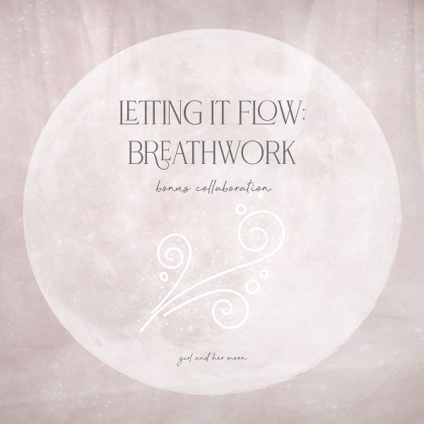Flow with the Moon Breathwork Guide - Girl and Her Moon