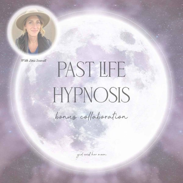 Past Life Hypnosis Jena Seavall x Girl and Her Moon