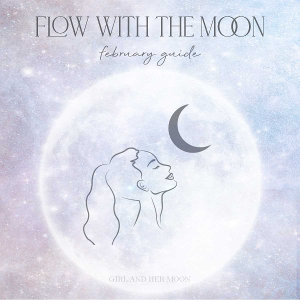 Flow with the Moon February Guide Girl and Her Moon