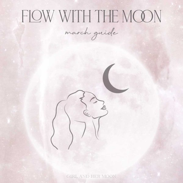 Flow with the Moon March Guide Girl and Her Moon
