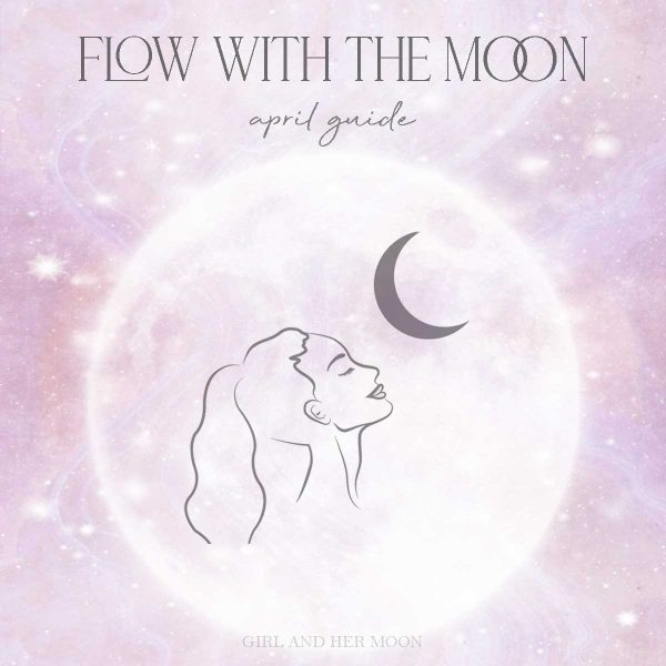 April Flow with the Moon Guide Girl and Her Moon