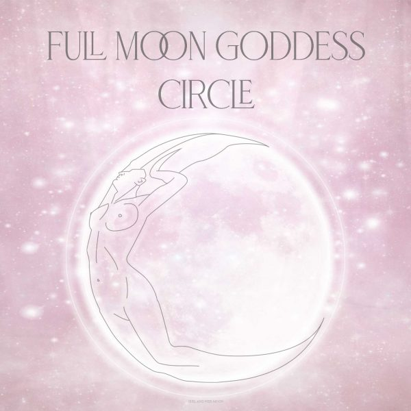 Full Moon Goddess Circle Soul Work Girl and Her Moon