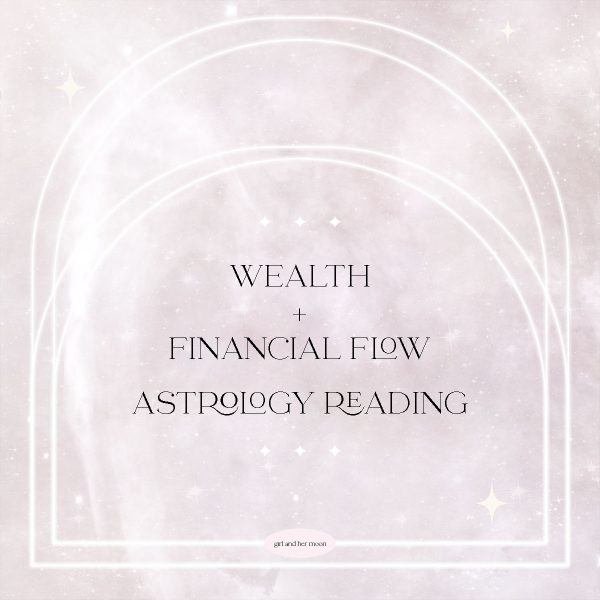WEALTH AND FINANCIAL FLOW ASTROLOGY READING GIRL AND HER MOON