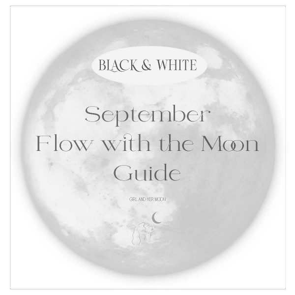 September Flow with the Moon Guide - Girl and Her Moon