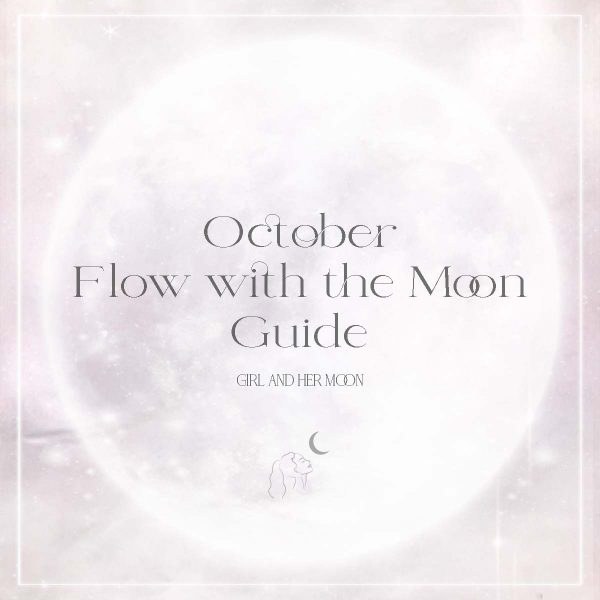 October Flow with the Moon Guide Girl and Her Moon